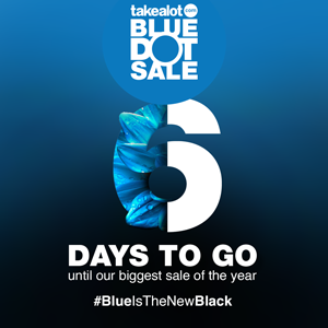 BLUE DOT SALE COUNTDOWN: 6 DAYS TO GO