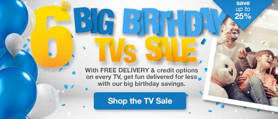 BIG BIRTHDAY: TVs
