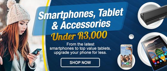 PROMO: PHONES + TABLETS UNDER R3k