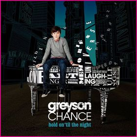 Greyson Chance - Hold On 'til The Night (CD)