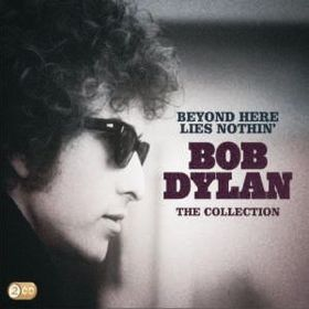 Dylan Bob - Beyond Here Lies Nothin' (CD)