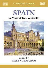Musical Journey: Spain - A Musical Journey - Spain: A Musical Tour Of Seville (DVD)