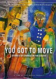 You Got to Move:Stories of Change in - (Region 1 Import DVD)