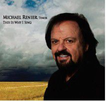 Michael Renier - This Is Why I Sing (CD)
