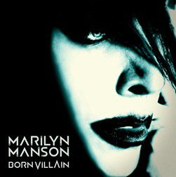 Marilyn Manson - Born Villain (CD)