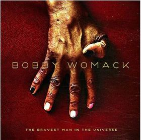 Bobby Womack - Bravest Man In The Universe (CD)
