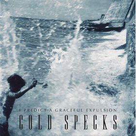 Cold Specks - I Predict A Graceful Expulsion (CD)
