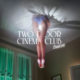 Two Door Cinema Club - Beacon (CD)