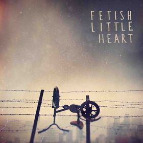 Fetish - Little Heart (CD)