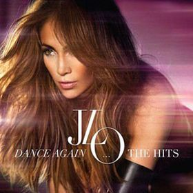 Lopez Jennifer - Dance Again.... The Hits (CD)