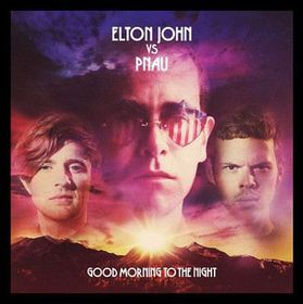 Elton John vs Pnau - Good Morning To The Night (CD)