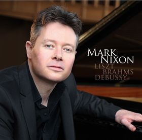 Mark Nixon - Liszt/Brahms/Debussy (CD)
