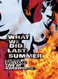 Williams, Robbie - What We Did Last Summer - Live At Knebworth (DVD)