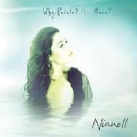 Nianell - Who Painted The Moon (CD)