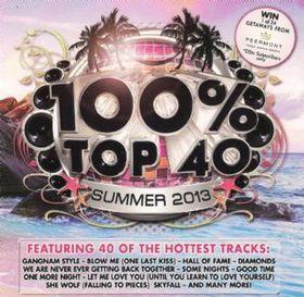 100% Top 40 Hits - Summer 2013 - Various Artists (CD)