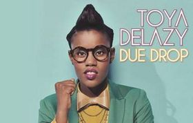 Toya Delazy - Due Drop [Deluxe] (CD + DVD)