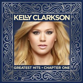 Clarkson Kelly - Greatest Hits - Chapter One (CD)