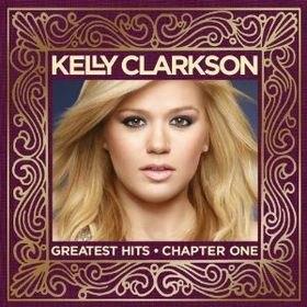 Clarkson Kelly - Greatest Hits - Chapter One (CD + DVD)