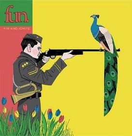 Fun - Aim and Ignite (CD)