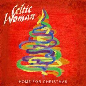 Celtic Woman - Home For Christmas (CD)