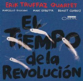 Truffaz, Erik - El Tiempo De La Revolucion (CD)