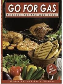 "Weber - ""Go For Gas"" Cookbook - by Shirley Guy and Marty Klinzman"