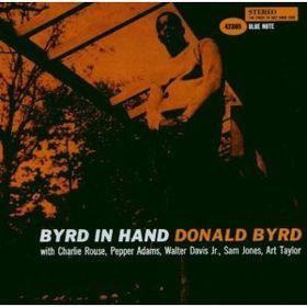 Byrd Donald - Free Form / Byrd In Hand (CD)