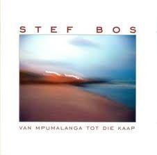Stef Bos - Van Mpumalanga Tot Die Kaap (CD)