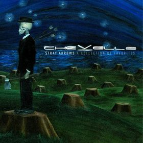 Chevelle - Stray Arrows - A Collection Of Favorites (CD)