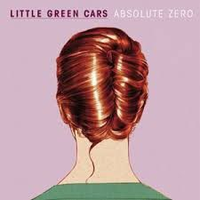 Little Green Cars - Absolute Zero (CD)