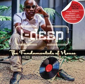 Fundamentals Of House - Presented By DJ T-Deep - Various Artists (CD)