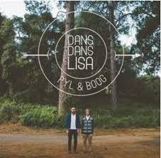 Dans Dans Lisa - Pyl & Boog (CD)