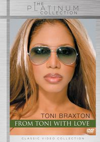 Braxton, Toni - From Toni With Love ... The Video Collection [Platinum Collection] (DVD)