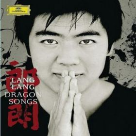 Lang Lang - Dragon Songs (CD & DVD)
