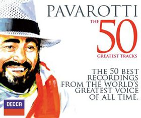 Pavarotti, Luciano - The 50 Greatest Tracks (CD)