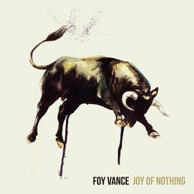 Vance, Foy - Joy Of Nothing (CD)