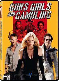 Guns Girls and Gambling (DVD)