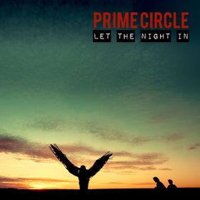 Prime Circle - Let The Night In (CD)