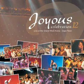 Joyous Celebration - Vol 12: Live At The Grand West Arena, Cape Town (CD)