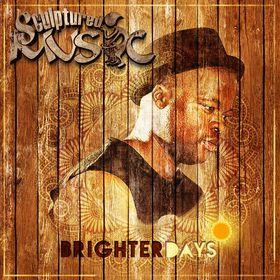 Sculptured Music - Brighter Days (CD)