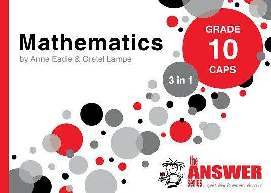 the answer series grade 10 mathematics 3in1 caps study guide buy rh takealot com mathematics study guide grade 10 caps Act Sat Study Guide
