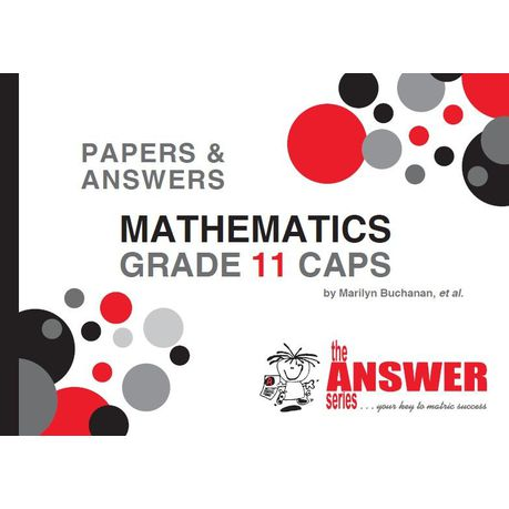 The Answer Series Grade 11 Mathematics P&A Study Guide