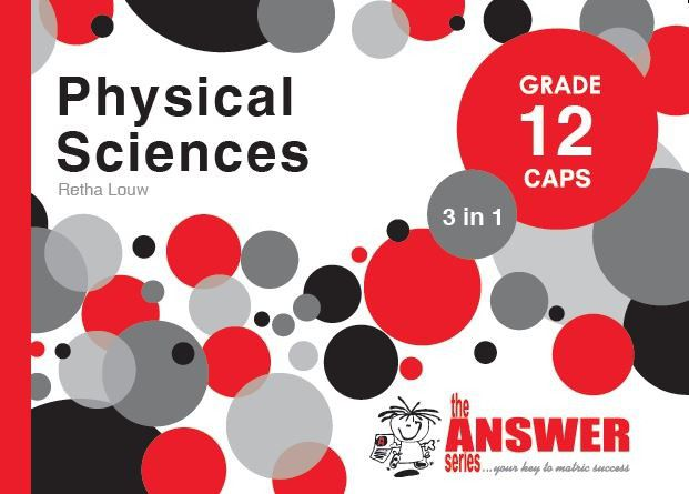 the answer series grade 12 physical sciences 3in1 caps study guide rh takealot com physical science grade 12 study guide pdf physical science grade 12 study guideline