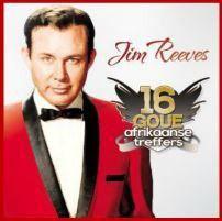 Reeves Jim - 16 Goue Afrikaanse Treffers (CD)