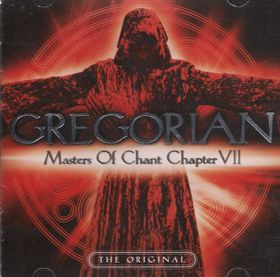 Gregorian - Master Of Chant - Chapter VII (CD)