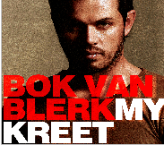 Bok Van Blerk - My Kreet (CD)
