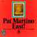 Pat Martino - East! (CD)