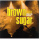 Original Soundtrack - Brown Sugar (CD)