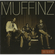 Muffinz - Have You Heard? (Standard Version) (CD)