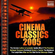 Cinema Classics 2005 - Various Artists (CD)